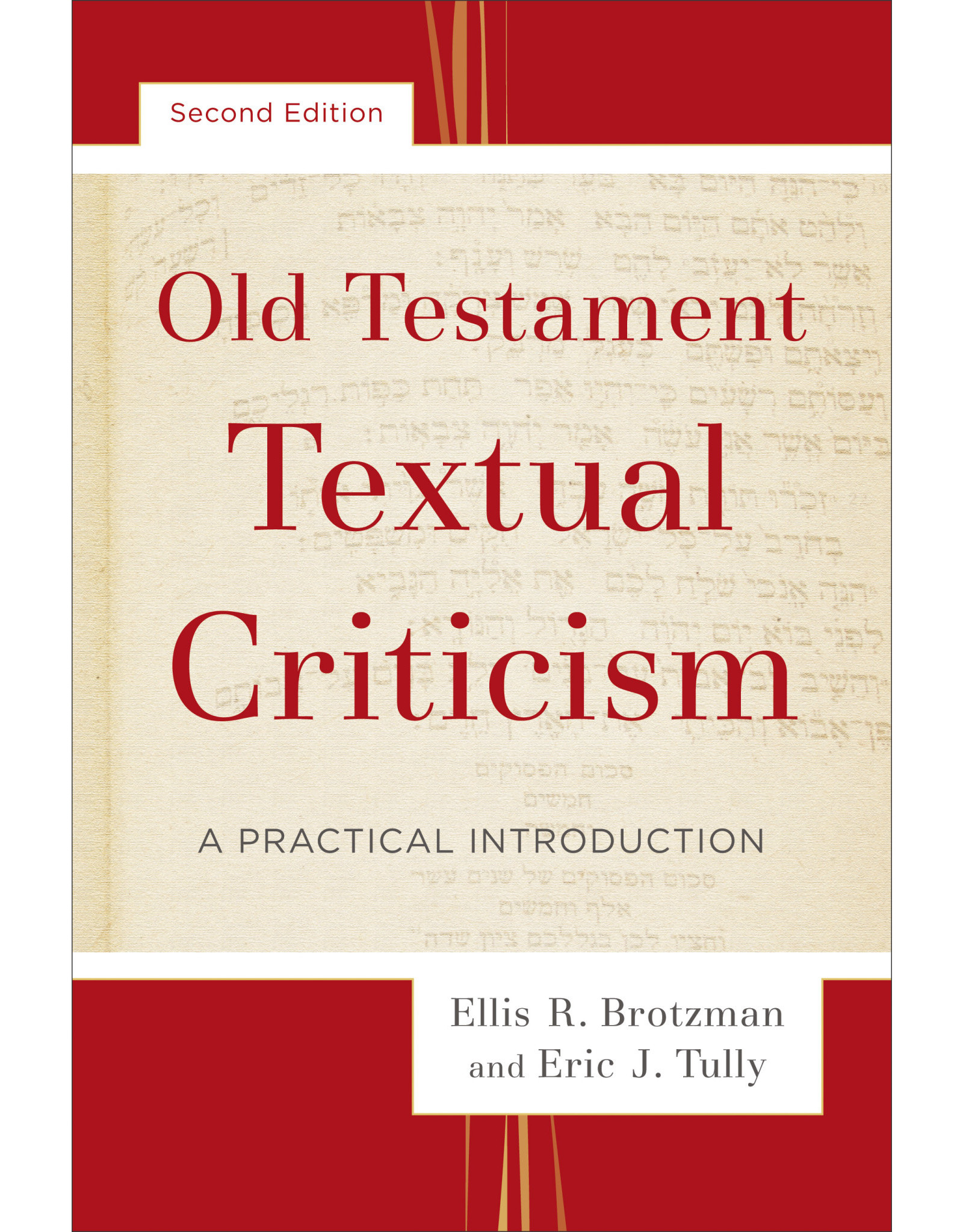 Baker Publishing Group / Bethany Old Testament Textual Criticism