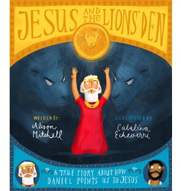 The Good Book Company Jesus and the Lions' Den