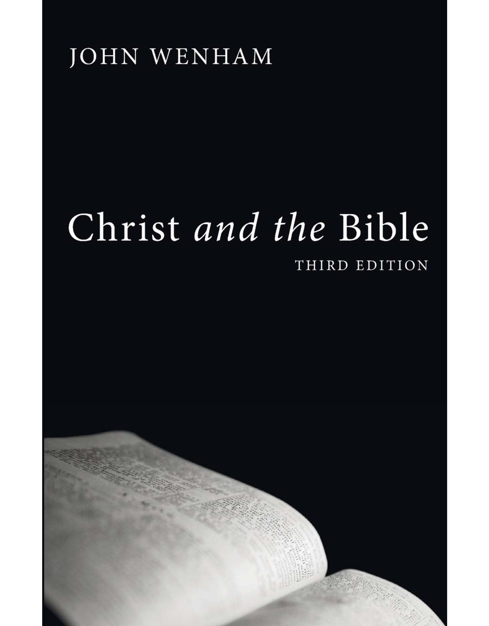 Wipf & Stock Christ and the Bible (3rd Ed)