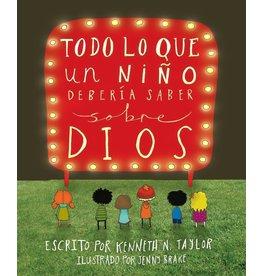 10ofThose / 10 Publishing Todo lo que un niño debería saber sobre Dios