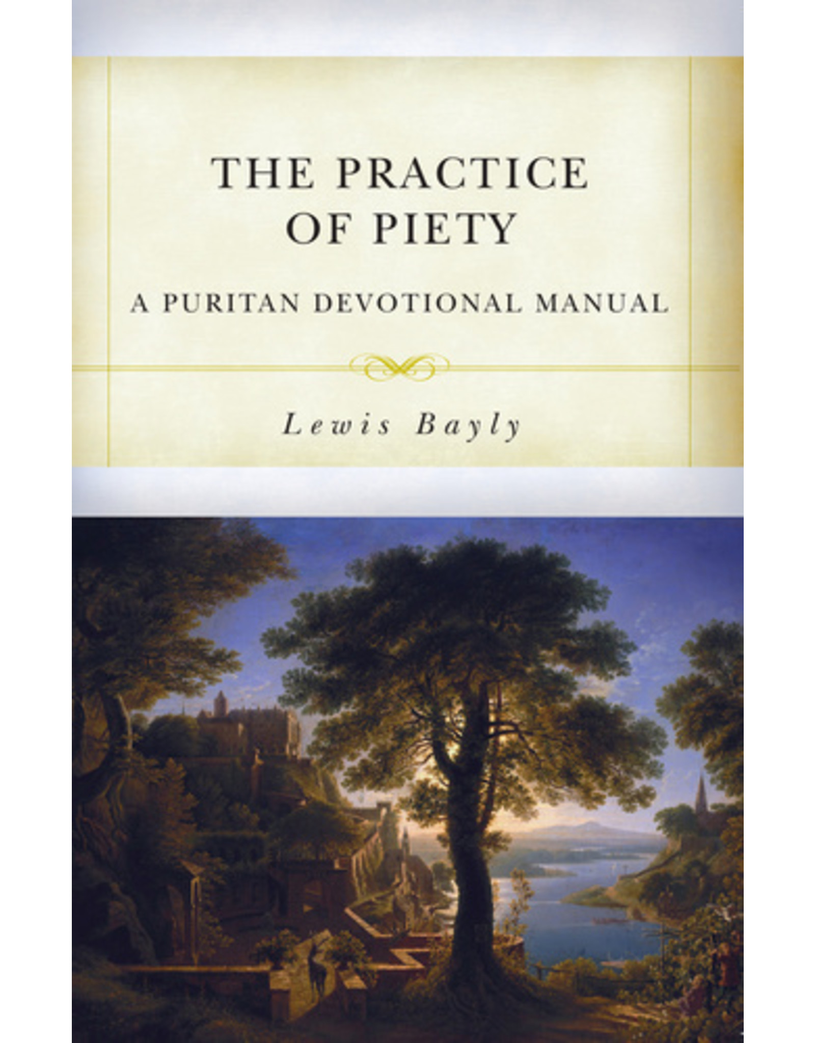 Reformation Heritage Books (RHB) The Practice of Piety