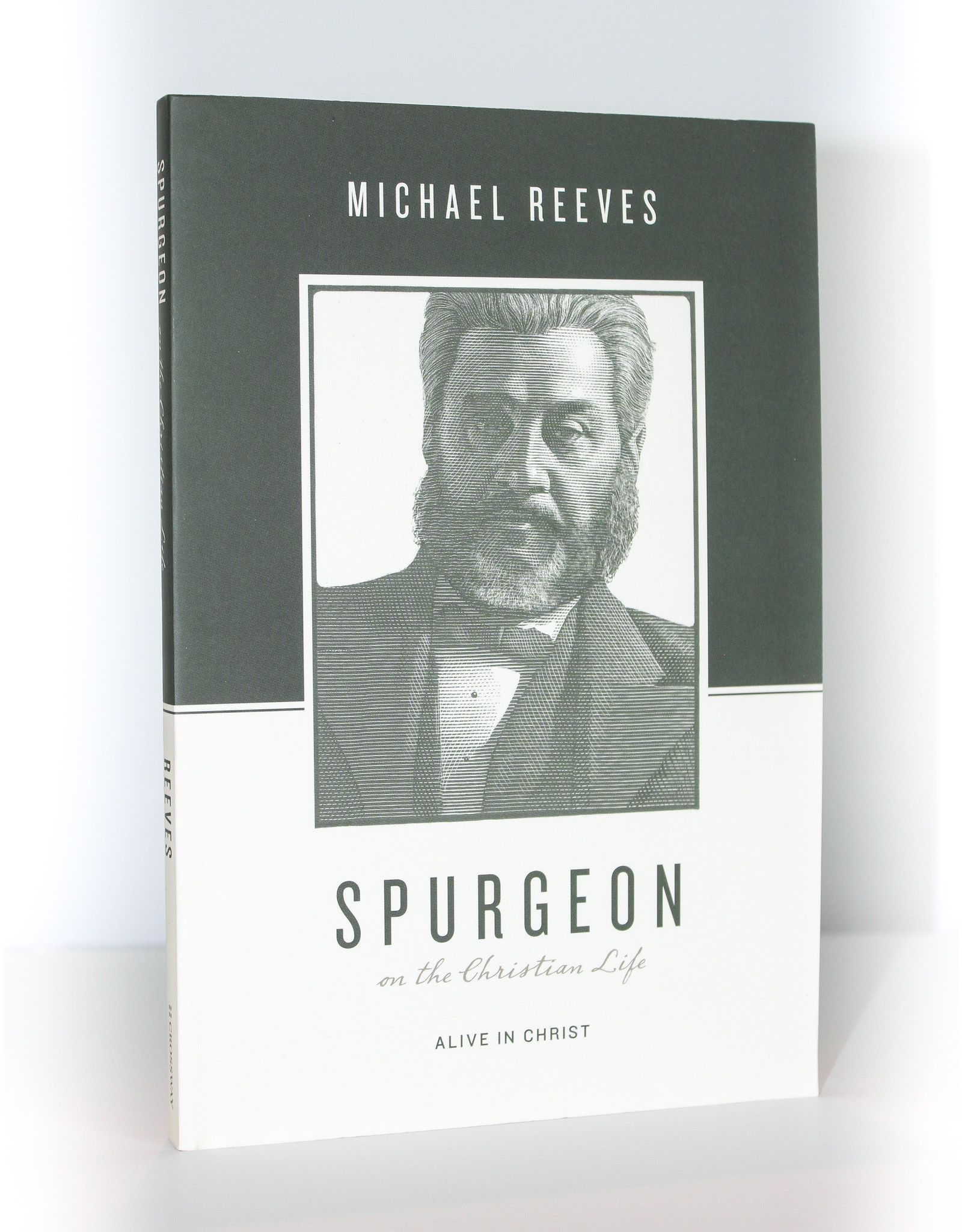 Crossway / Good News Spurgeon on the Christian Life: Alive in Christ