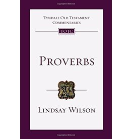 InterVarsity Press (IVP) Proverbs: An Introduction and Commentary (Tyndale Old Testament Commentaries)