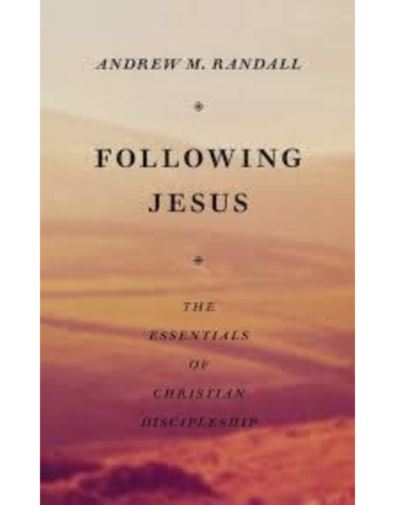 Banner of Truth Following Jesus: The Essentials of Christian Discipleship