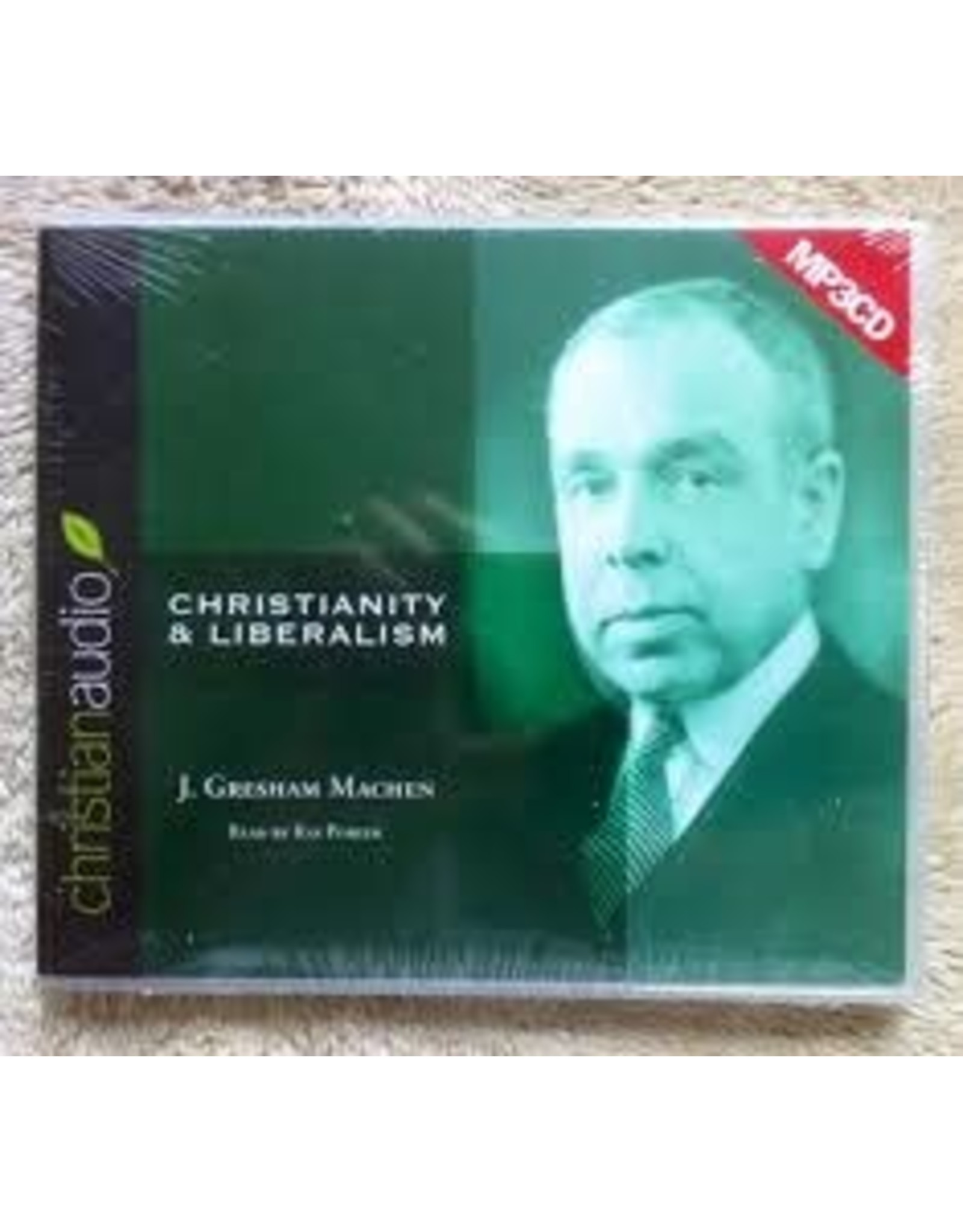 Christian Audio (christianaudio) Christianity and Liberalism MP3 CD