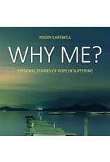 10ofThose / 10 Publishing Why Me? Personal Stories of Hope in Suffering