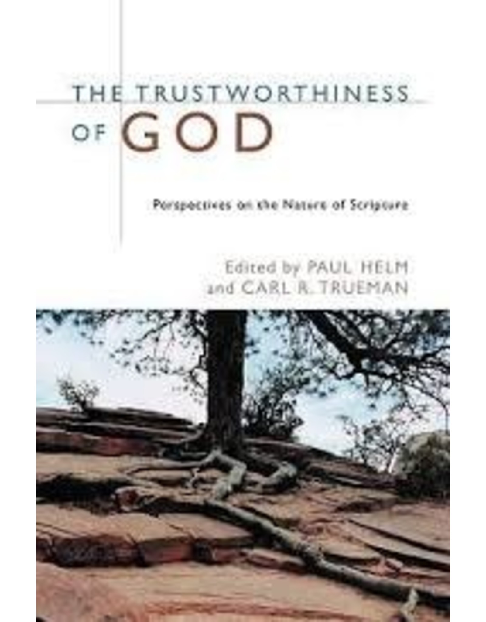 Wm. B. Eerdmans The Trustworthiness of God