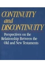 Crossway / Good News Continuity and Discontinuity: Perspectives on the Relationship Between the Old and New Testaments