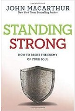 David C. Cook Standing Strong: How to Resist the Enemy of Your Soul