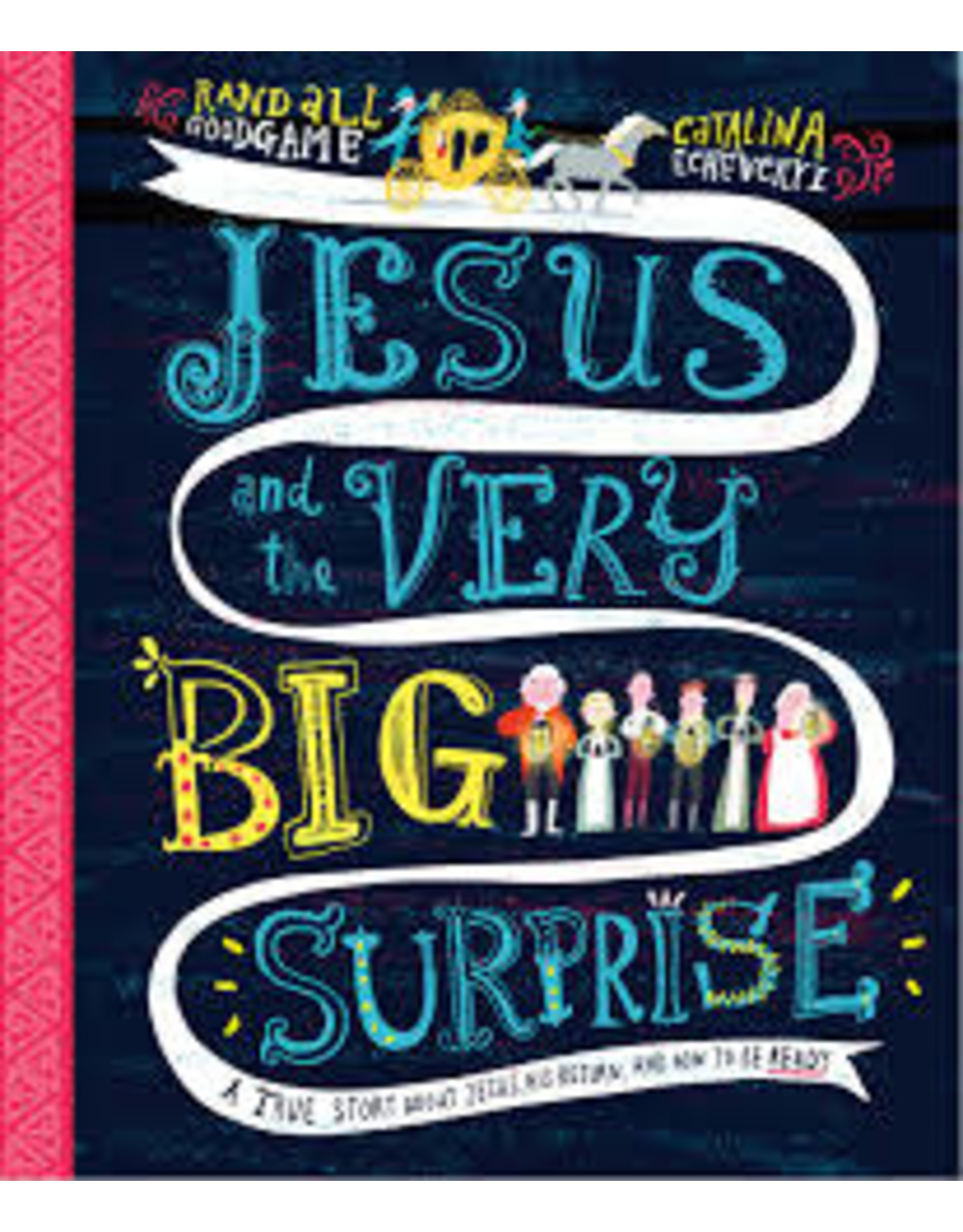 The Good Book Company Jesus and the Very Big Surprise