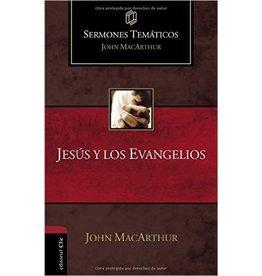 Harper Collins / Thomas Nelson / Zondervan Jesús y los Evangelios (Sermones temáticos MacArthur)