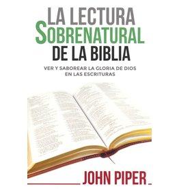Kregel / Portavoz / Ingram La Lectura sobrenatural de la Biblia