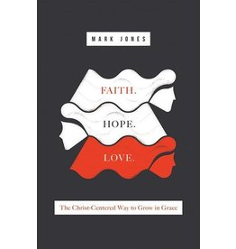 Crossway / Good News Faith. Hope. Love