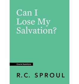 Ligonier / Reformation Trust Can I Lose My Salvation?
