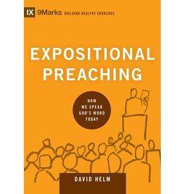 Crossway / Good News Expositional Preaching: How We Speak God's Word Today