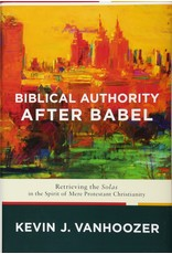 Brazos Press Biblical Authority after Babel (Hardcover)