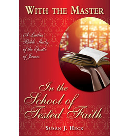 Focus Publishing With the Master in the School of Tested Faith
