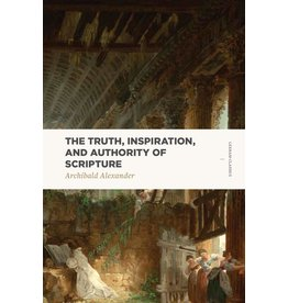 Lexham Press (Bookmasters) The Truth, Inspiration and Authority of Scripture