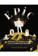 Harper Collins / Thomas Nelson / Zondervan Epic: An Around-the-World Journey through Christian History