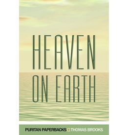 Banner of Truth Heaven On Earth (Thomas Brooks)
