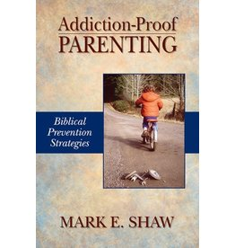 Focus Publishing Addiction-Proof Parenting