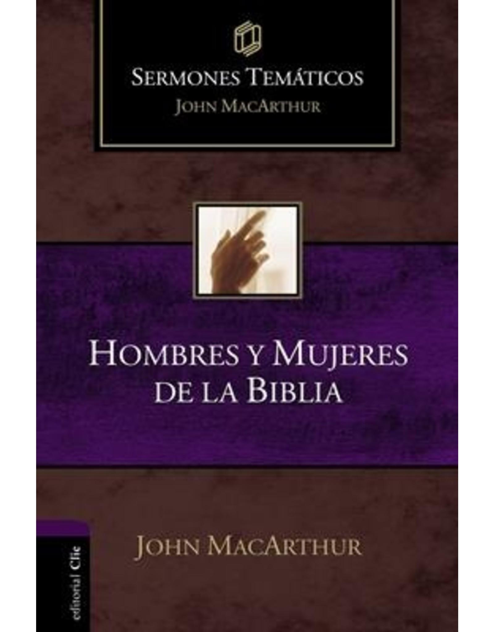Harper Collins / Thomas Nelson / Zondervan Hombres y mujeres de la Biblia (Sermones temáticos MacArthur)