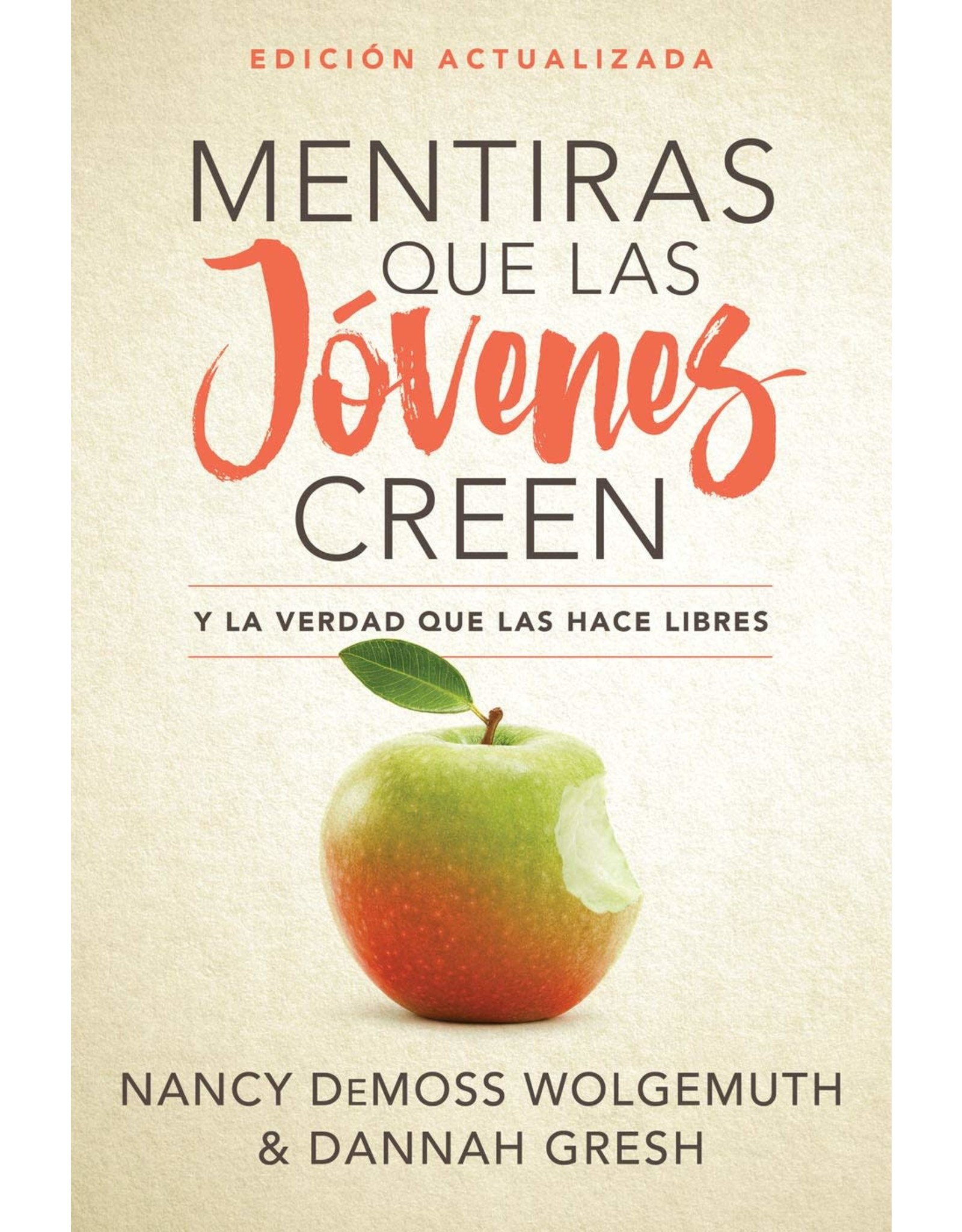 Kregel / Portavoz / Ingram Mentiras que las jóvenes creen, Edición revisada: Y la verdad que las hace libres (Lies Young Women Believe in Spanish)