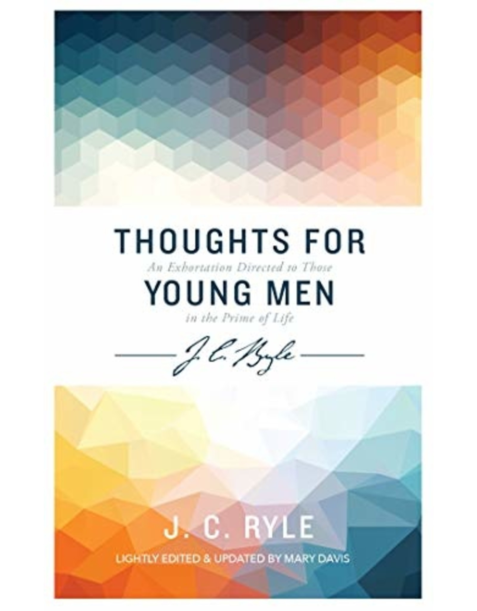 Evangelical Press Thoughts For Young Men