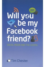10ofThose / 10 Publishing Will You Be My Facebook Friend? Social Media and the Gospel