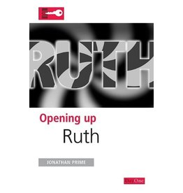 Day One Opening Up Ruth (Opening up the Bible)