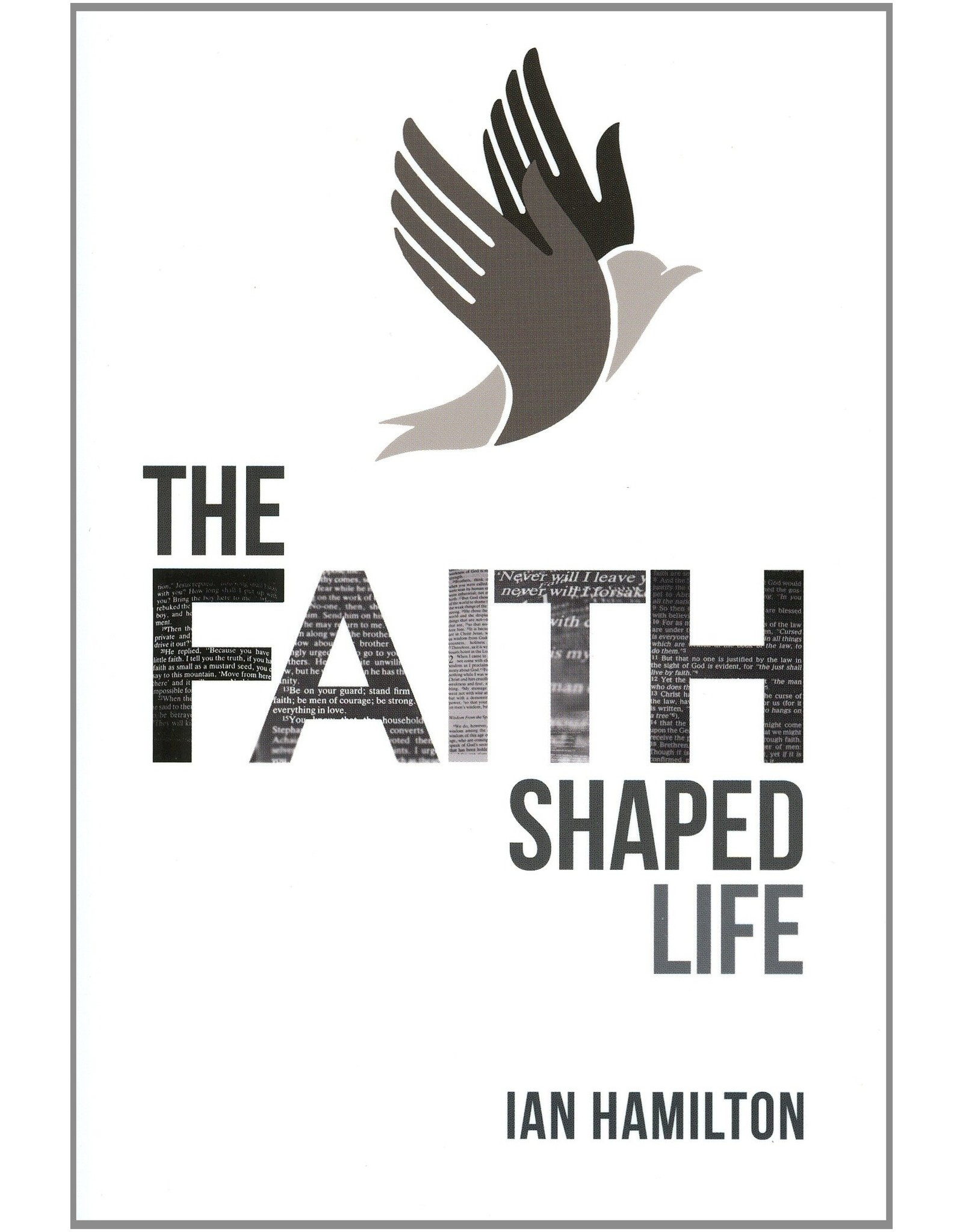 Banner of Truth The Faith Shaped Life
