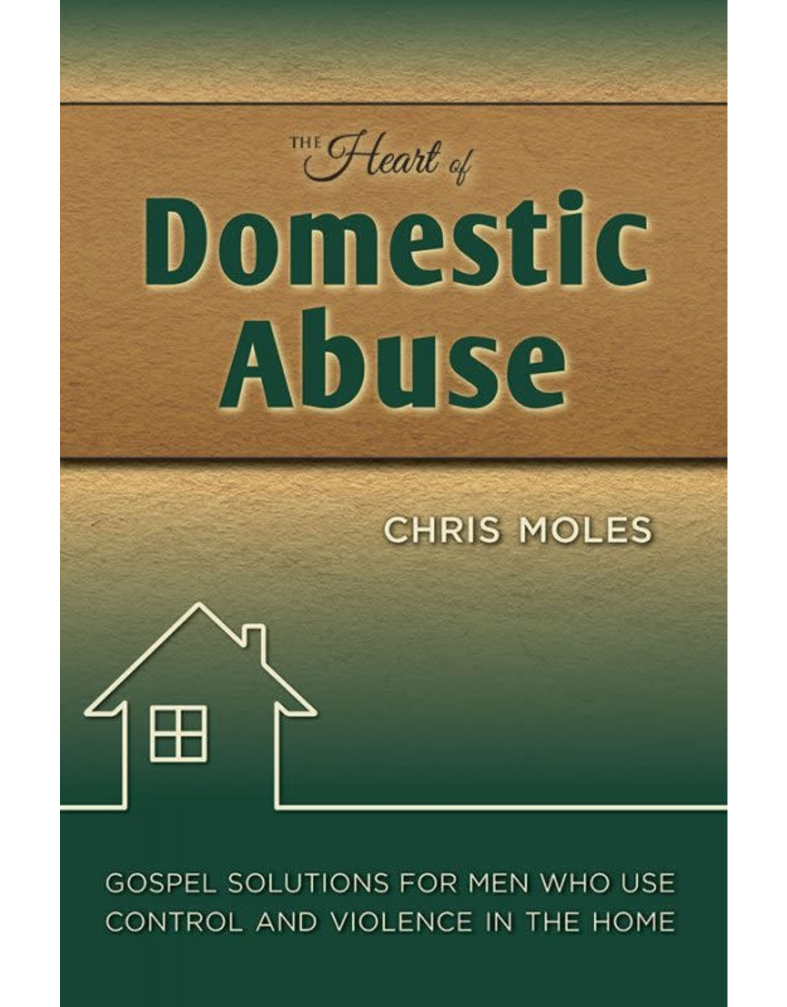 Focus Publishing The Heart of Domestic Abuse