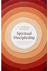 Moody Publishers Spiritual Discipleship: Principles of Following Christ for Every Believer