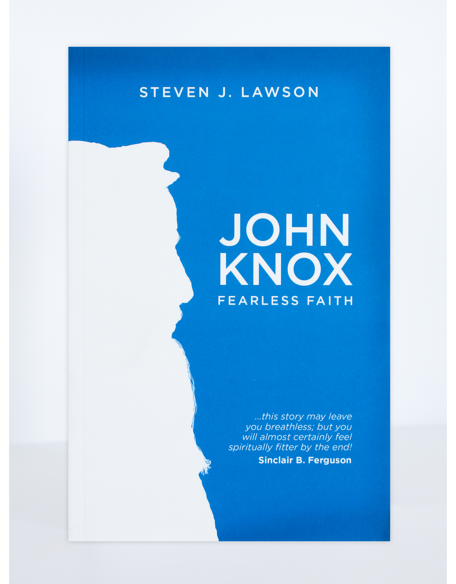 Christian Focus Publications (Atlas) John Knox: Fearless Faith
