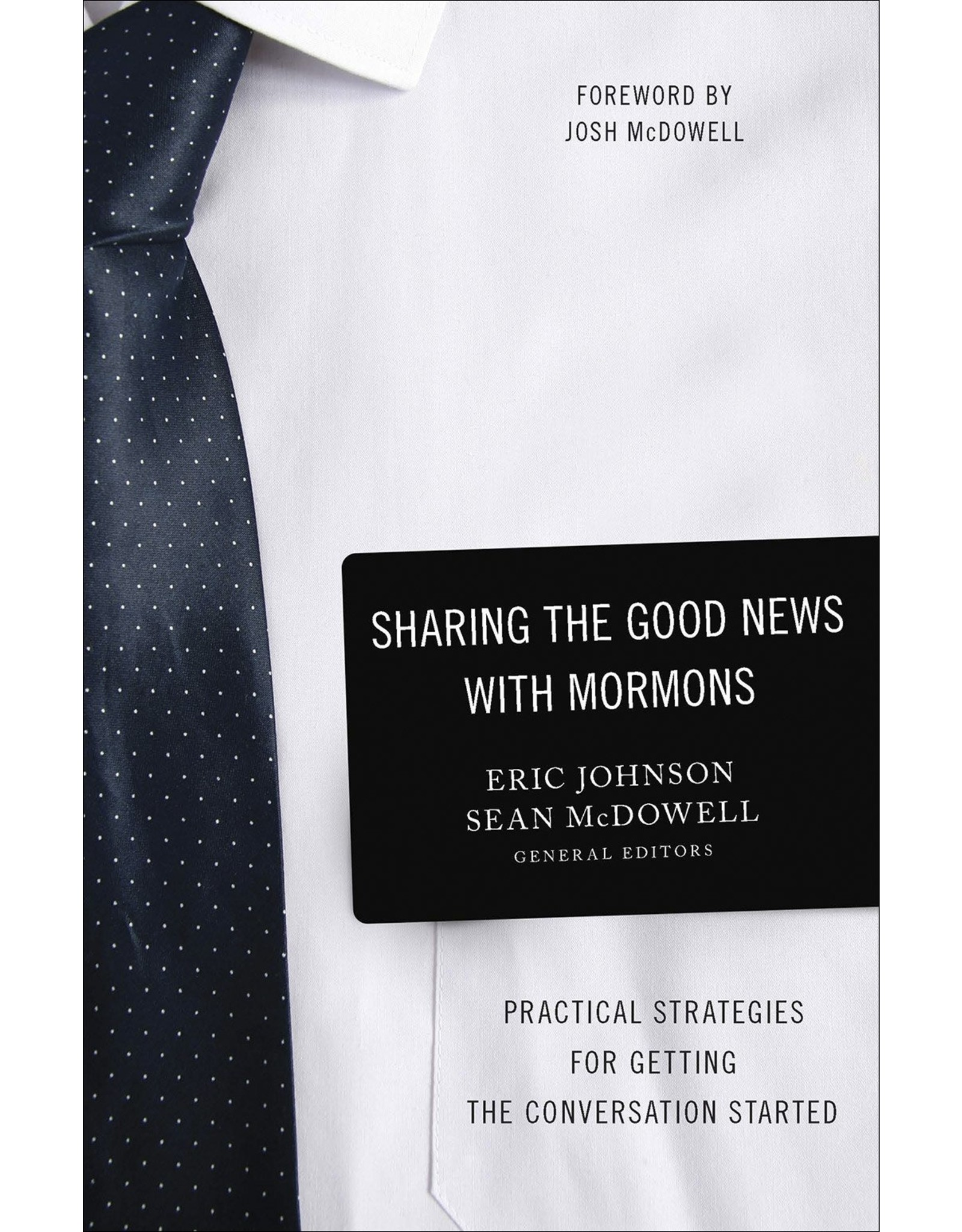 Harvest House Publishers Sharing the Good News with Mormons