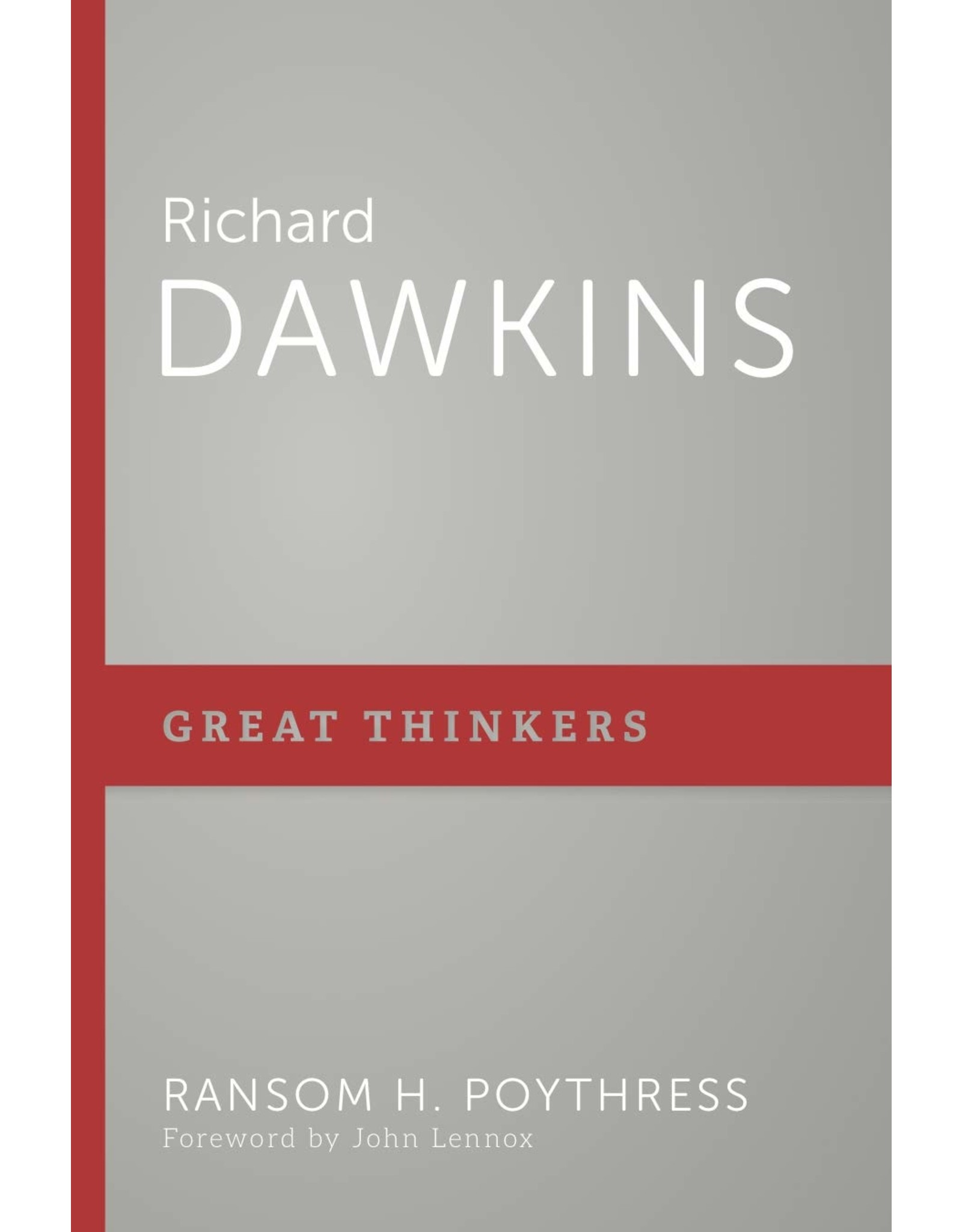 P&R Publishing (Presbyterian and Reformed) Richard Dawkins (Great Thinkers)