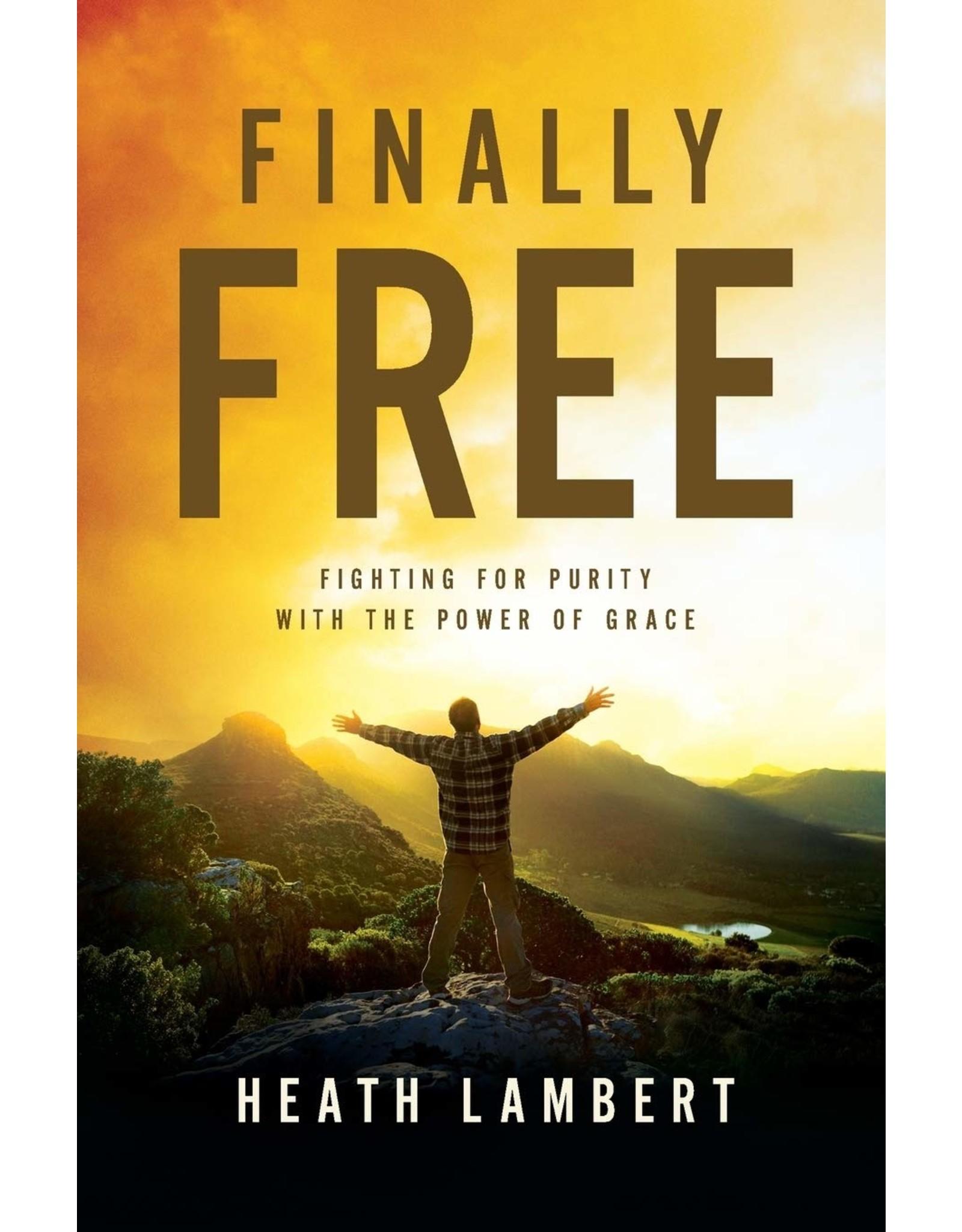 Harper Collins / Thomas Nelson / Zondervan Finally Free