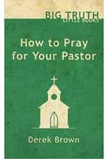 Cliff McManis How to Pray for Your Pastor