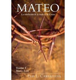 Kregel / Portavoz / Ingram Mateo: La revelación de la realeza de Cristo, tomo 1