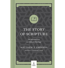Broadman & Holman Publishers (B&H) The Story of Scripture: An Introduction to Biblical Theology