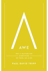 Crossway / Good News Awe: Why It Matters for Everything We Think, Say, and Do