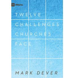 Crossway / Good News Twelve Challenges Churches Face