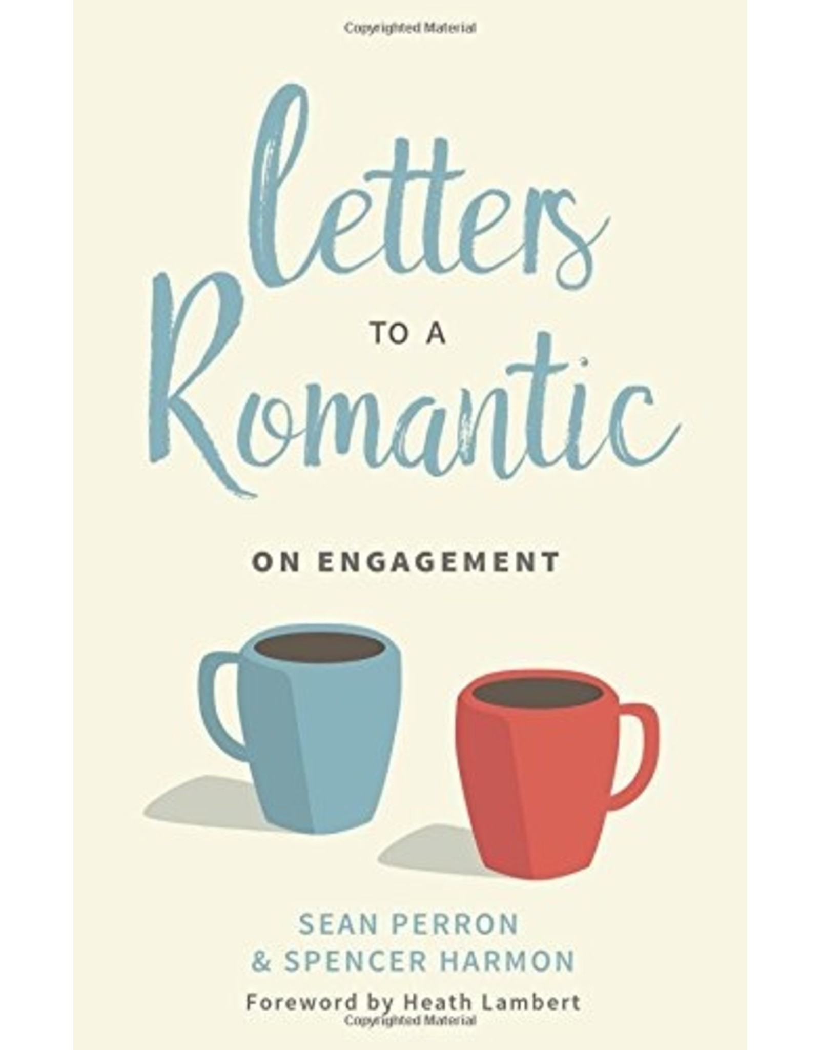 P&R Publishing (Presbyterian and Reformed) Letters to a Romantic: On Engagement