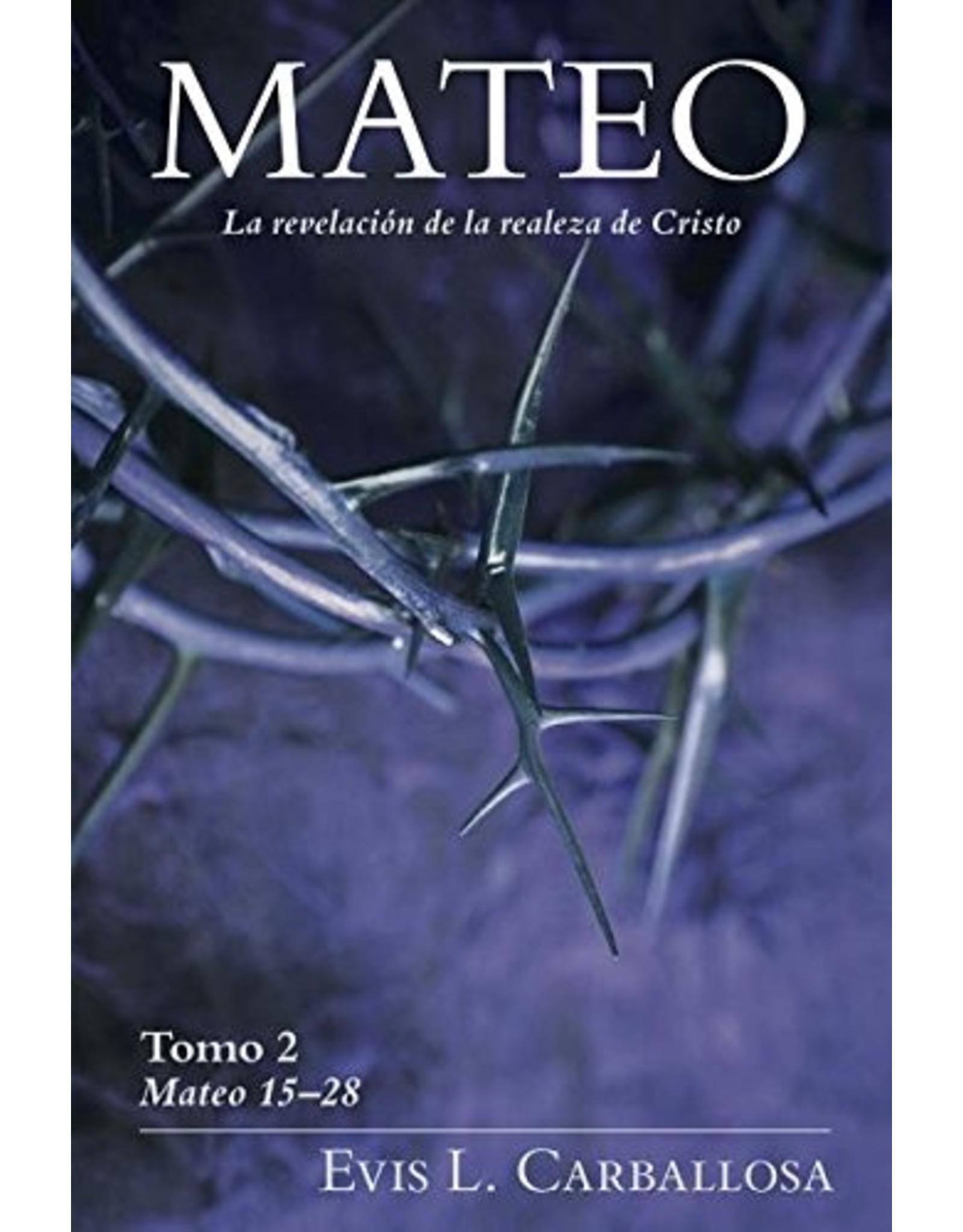 Kregel / Portavoz / Ingram Meteo: La Revelacion de la Realeza de Cristo, Tomo 2 (Matthew Volume 2 in Spanish)