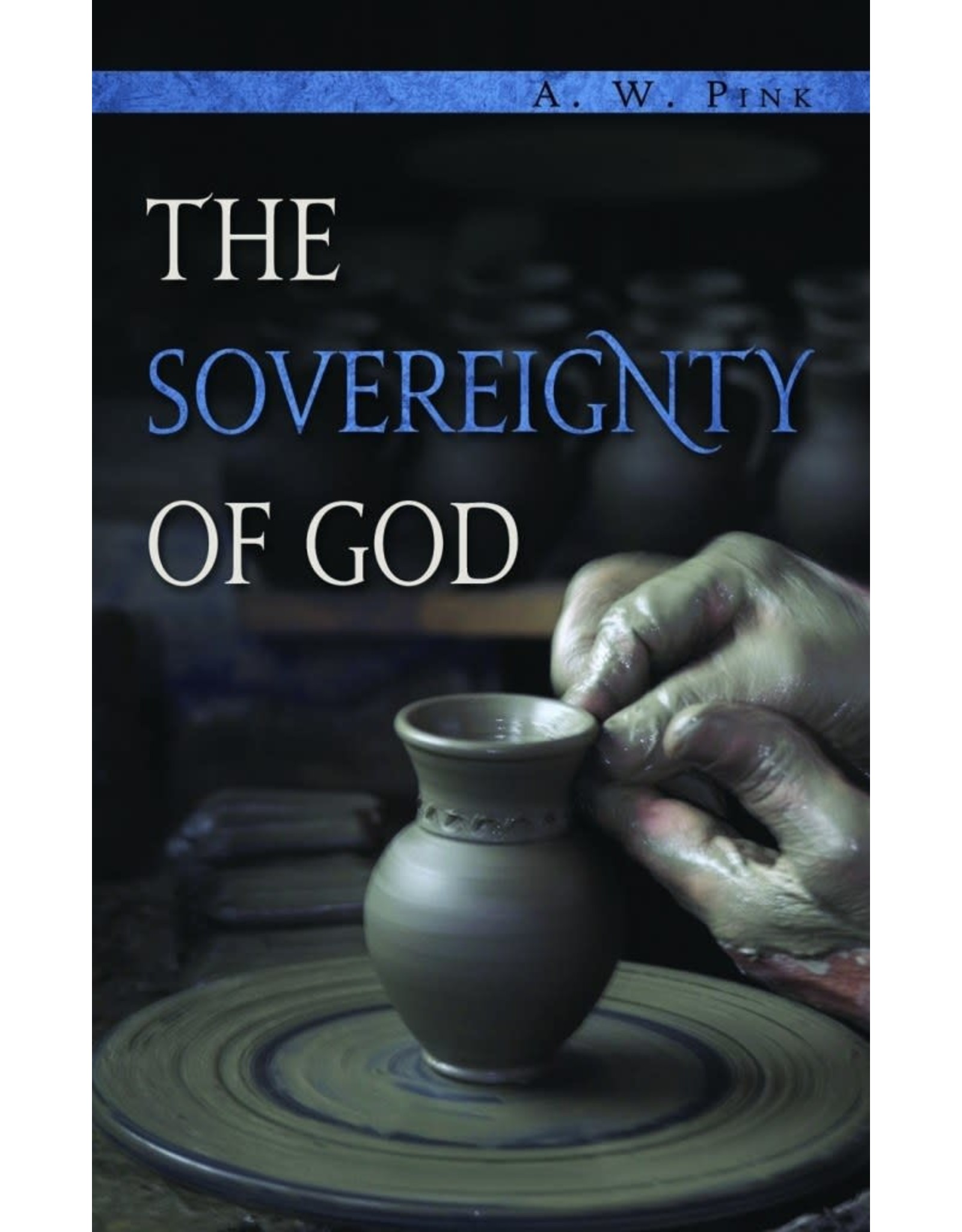 Banner of Truth The Sovereignty of God
