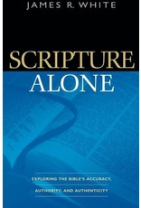 Baker Publishing Group / Bethany Scripture Alone: Exploring the Bible's Accuracy, Authority, and Authenticity