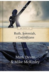 The Good Book Company 90 Days in Ruth, Jeremiah & 1 Corinthians: Draw strength from God's word (Explore by the book)