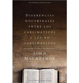 Harper Collins / Thomas Nelson / Zondervan Diferencias doctrinales entre los carismáticos y l