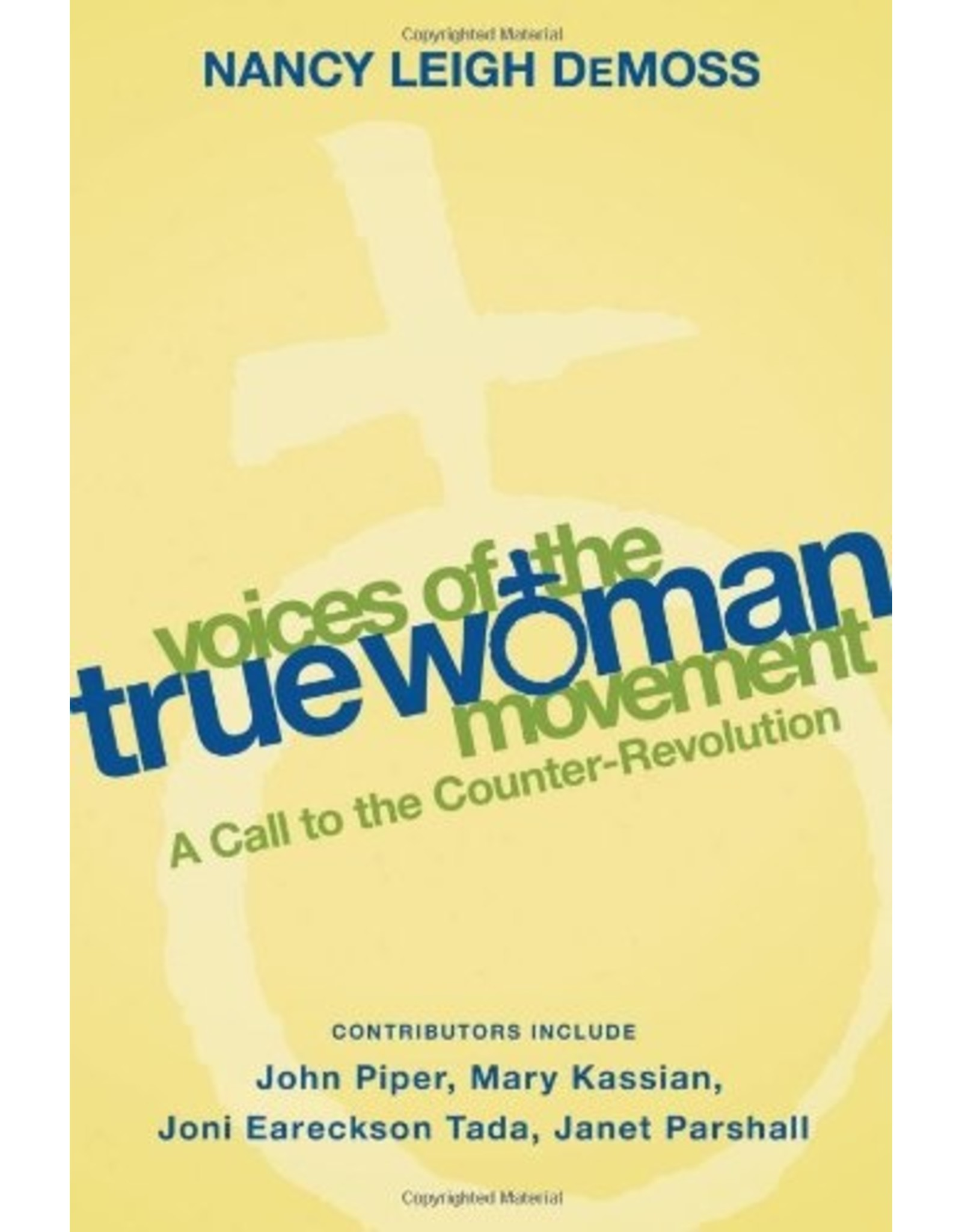Moody Publishers Voices of the True Woman Movement