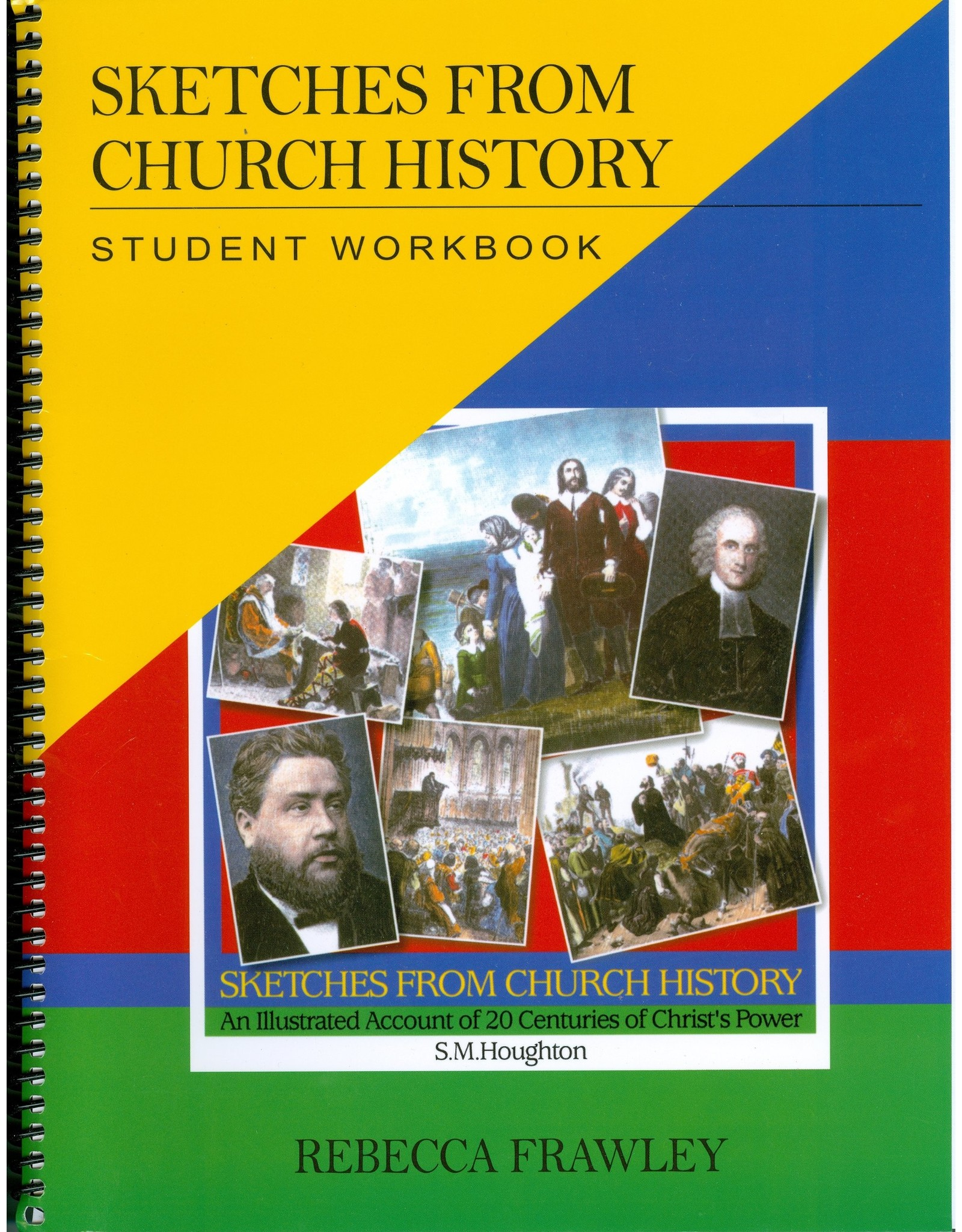 Banner of Truth Sketches from Church History (Student Workbook)